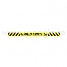 "Banda avertizare protect. 70x5 ""Pastreaza distanta de 1.5m"", art.8T52"